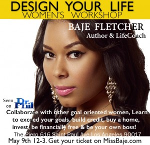 "Baje Fletcher wants to help you ""Design Your Life""!!"