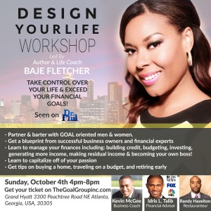 Design Your Life Atlanta featuring Inspirational Speaker, Author and Life Coach Baje Fletcher