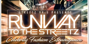 Runway to the Streetz Fashion Show 2017